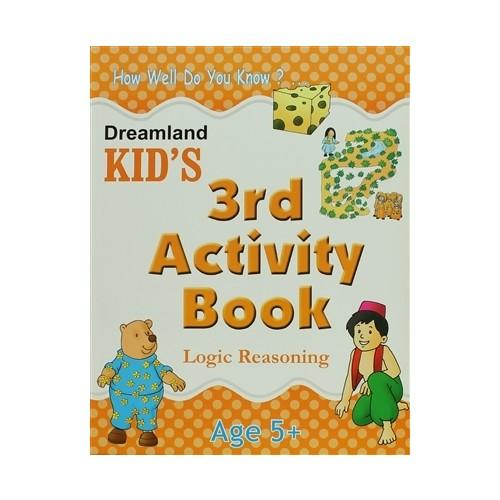Dreamland Kid's 3 rd Activity Book : Logic Reasoning (5)