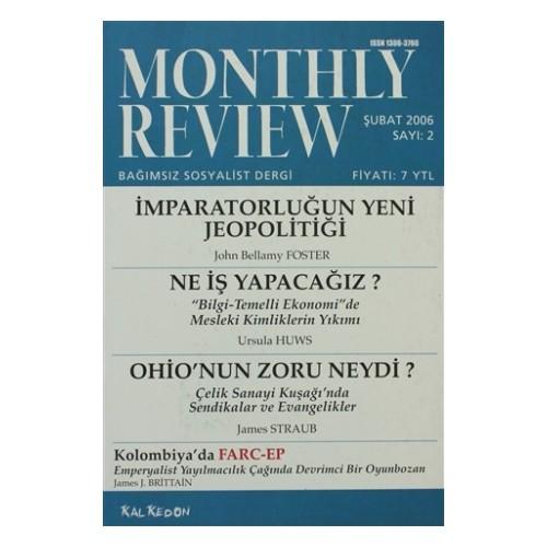 Monthly Review Bağımsız Sosyalist Dergi Sayı: 2 / Şubat 2006