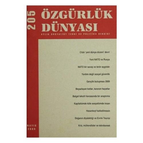 Özgürlük Dünyası Aylık Sosyalist Teori ve Politika Dergisi Sayı : 205 - Mayıs 2009
