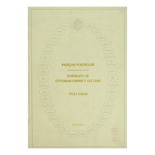Padişah Portreleri / Portraits Of Ottoman Empire's Sultans