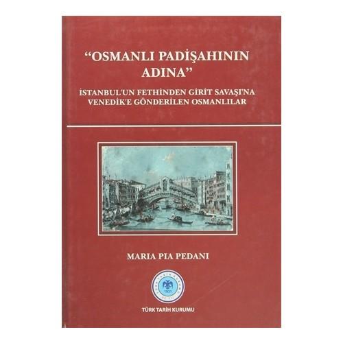 Osmanlı Padişahının Adına