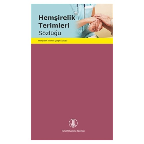 Hemşirelik Terimleri Sözlüğü