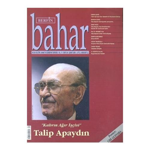 Berfin Bahar Aylık Kültür, Sanat ve Edebiyat Dergisi Sayı : 84