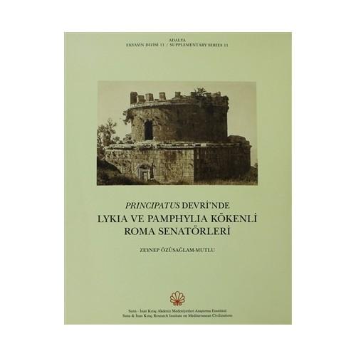 Principatus Devri'nde Lykia ve Pamphylia Kökenli Roma Senatörleri - Zeynep Özüsağlam-Mutlu