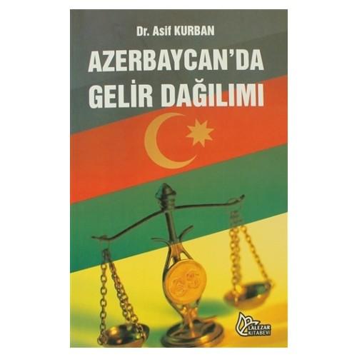 Azerbaycan'da Gelir Dağılımı