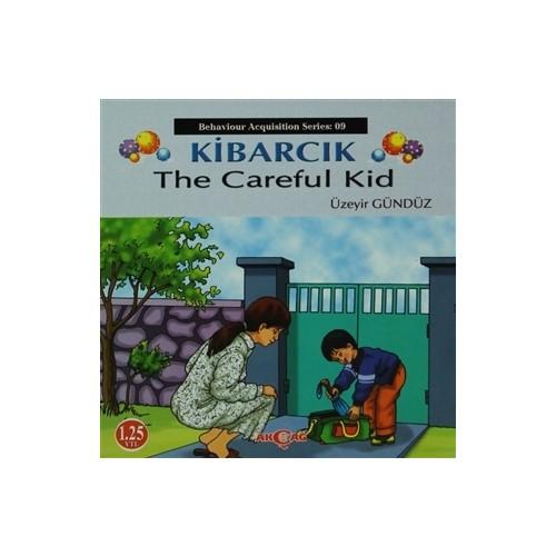 Kibarcık The Careful Kid