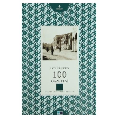 İstanbul'un 100 Gazetesi