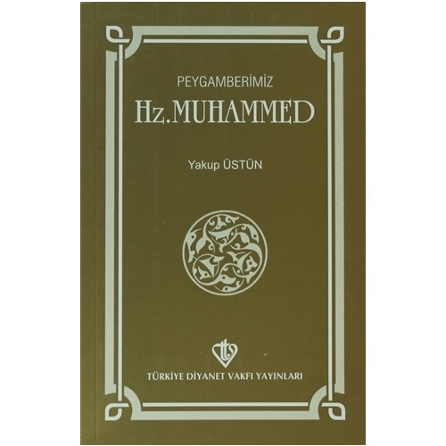 Peygamberimiz Hz. Muhammed