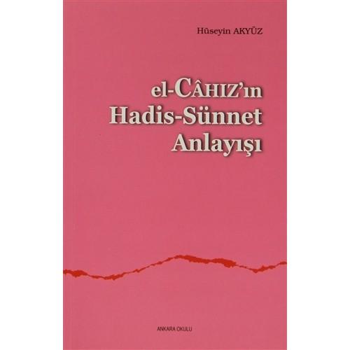 El, Cahaz'ın Hadis - Sünnet Anlayışı