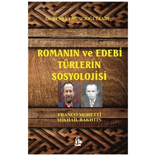 Romanın ve Edebi Türlerin Sosyolojisi