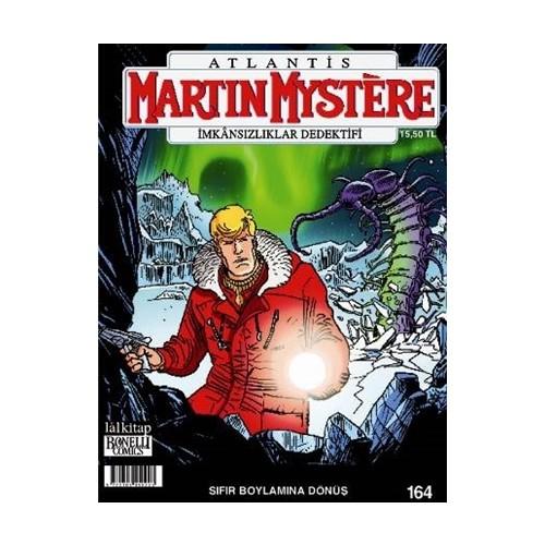 Martin Mystere Sayı: 164 - İmkansızlıklar Dedektifi / Sıfır Boylamına Dönüş