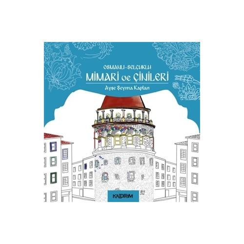 Osmanlı - Selçuklu Mimari ve Çinileri