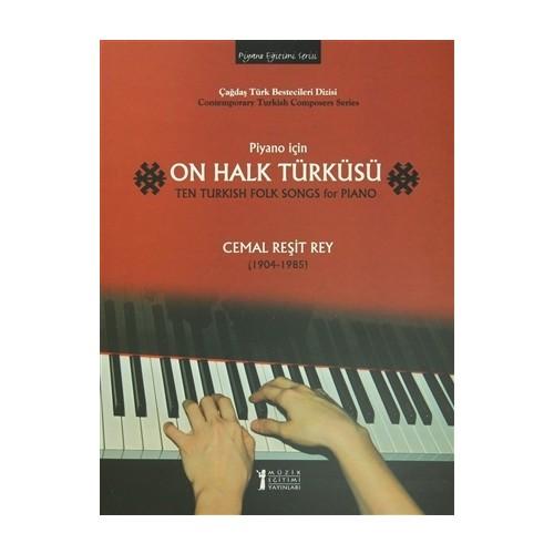 Piyano İçin On Halk Türküsü / Ten Turkish Folk Songs for Piano