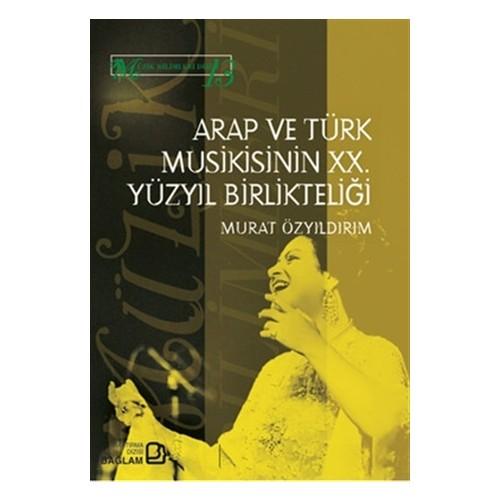 Arap ve Türk Musikisinin 20. Yüzyıl Birlikteliği