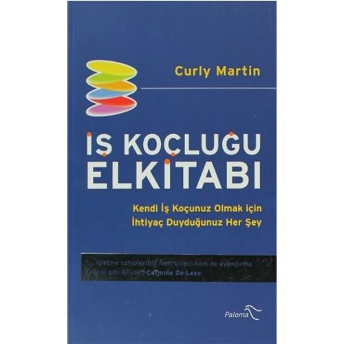 İş Koçluğu Elkitabı - Curly Martin