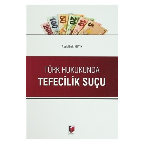 Türk Hukukunda Tefecilik Suçu