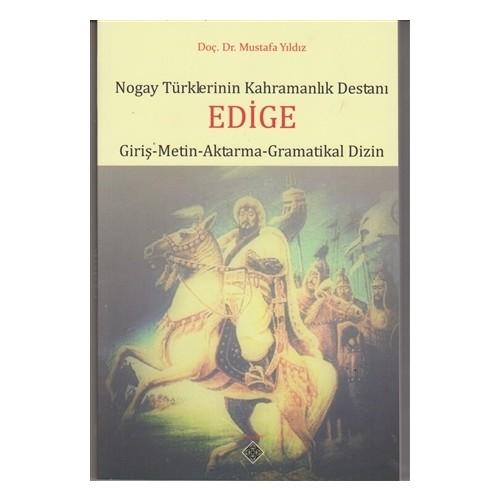 Nogay Türklerinin Kahramanlık Destanı Edige