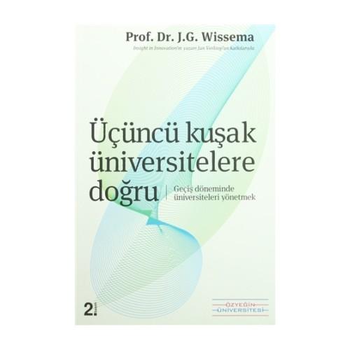 Üçüncü Kuşak Üniversitelere Doğru - J. G. Wissema