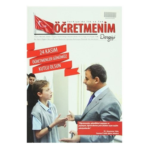 Öğretmenim Dergisi Sayı: 77 Kasım 2014
