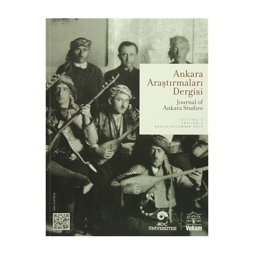 Ankara Araştırmaları Dergisi Cilt : 3 Sayı : 2 / Journal of Ankara Studies