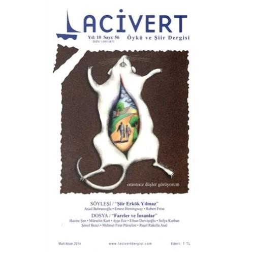 Lacivert Öykü ve Şiir Dergisi Sayı : 56 Mart-Nisan 2014