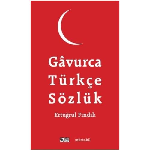Gavurca-Türkçe Sözlük