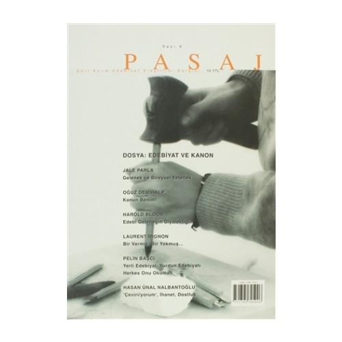 Pasaj Edebiyat Eleştiri Dergisi Sayı: 6