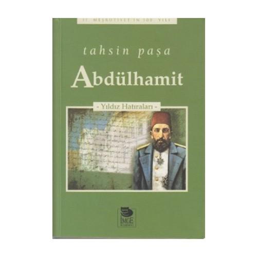 Abdülhamit - Tahsin Paşa