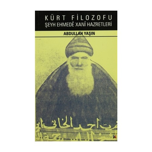 Kürt Filozofu Şeyh Ehmede Xani Hazretleri