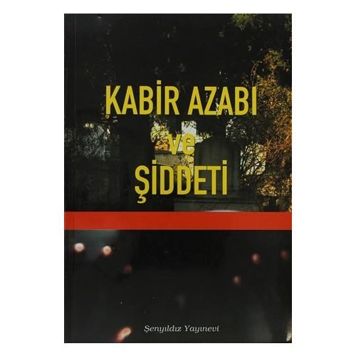 Kabir Azabı ve Şiddeti - İmam-ı Gazali