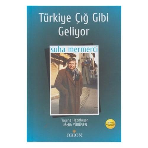 Türkiye Çığ Gibi Geliyor
