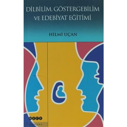 Dilbilim Göstergebilim ve Edebiyat Eğitimi