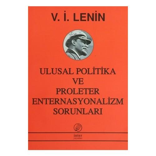 Ulusal Politika ve Proleter Enternasyonalizm Sorunları