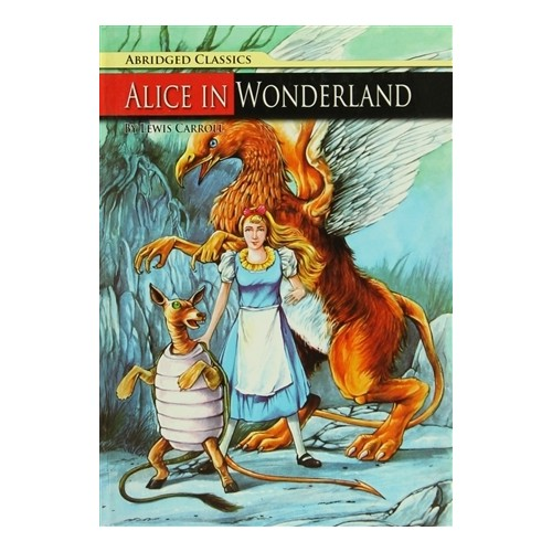 Abridged Classics : Alice In Wonderland