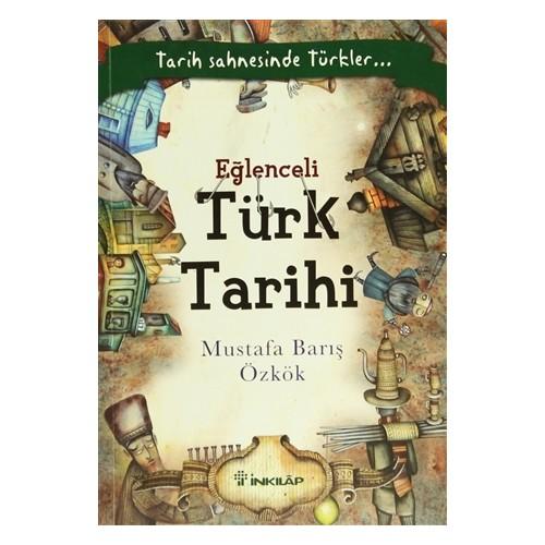 Eğlenceli Türk Tarihi - Mustafa Barış Özkök