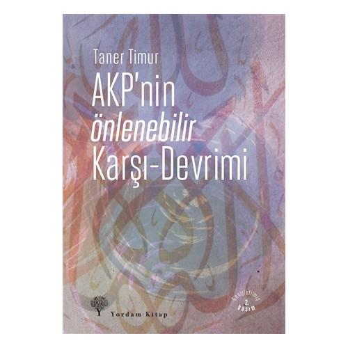 AKP'nin Önlenebilir Karşı - Devrimi