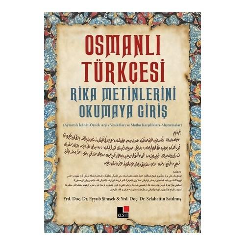 Osmanlı Türkçesi Rika Metinlerini Okumaya Giriş - Eyyub Şimşek