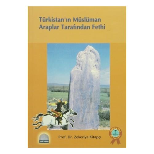 Türkistan'ın Müslüman Araplar Tarafından Fethi