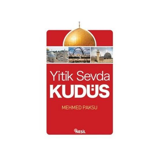 Yitik Sevda Kudüs-Mehmed Paksu