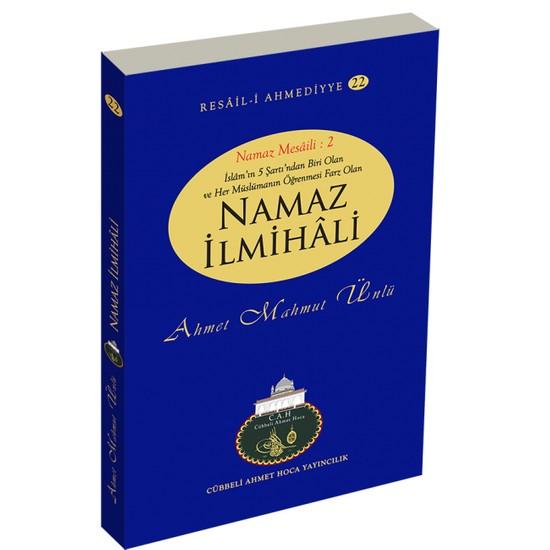 Namaz İlmihali - Ahmet Mahmut Ünlü
