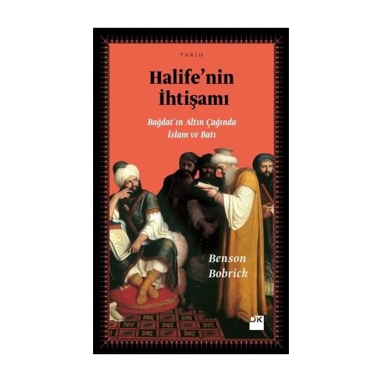 Halife'Nin İhtişamı