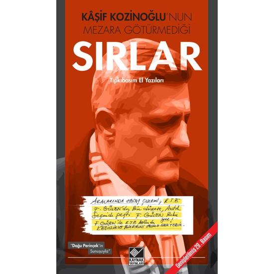 Kaşif Kozinoğlu'nun Mezara Götürmediği Sırlar-Kolektif