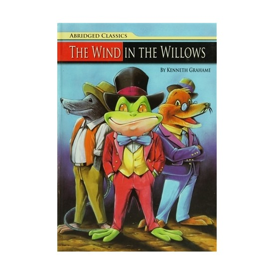 Abridged Classics : The Wind In The Willows