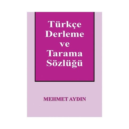 Türkçe Derleme ve Tarama Sözlüğü