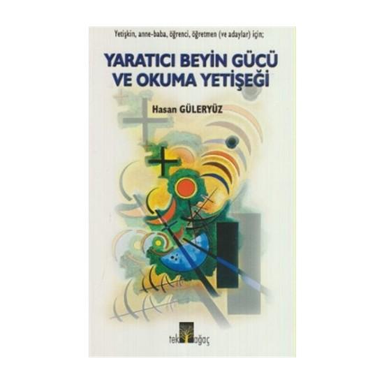 Yaratıcı Beyin Gücü ve Okuma Yetişeği