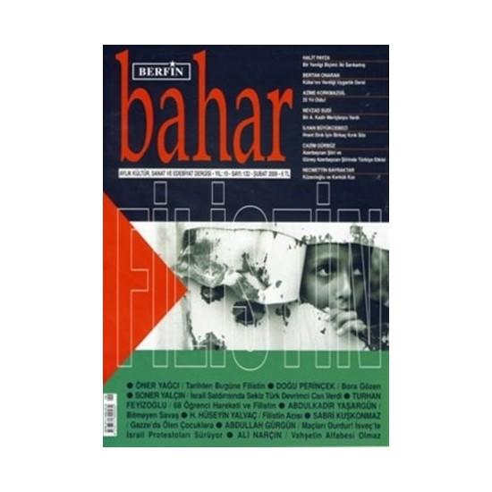 Berfin Bahar Aylık Kültür, Sanat ve Edebiyat Dergisi Sayı : 132