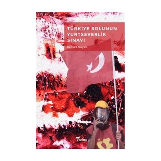 Türkiye Solunun Yurtseverlik Sınavı