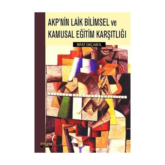 AKP'nin Laik Bilimsel ve Kamusal Eğitim Karşılığı