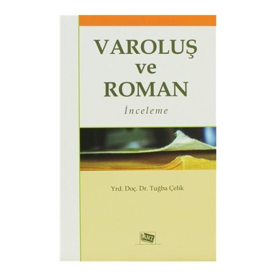 Varoluş ve Roman
