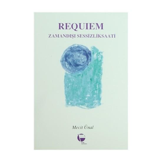 Requiem Zamandışı Sessizlik Saati